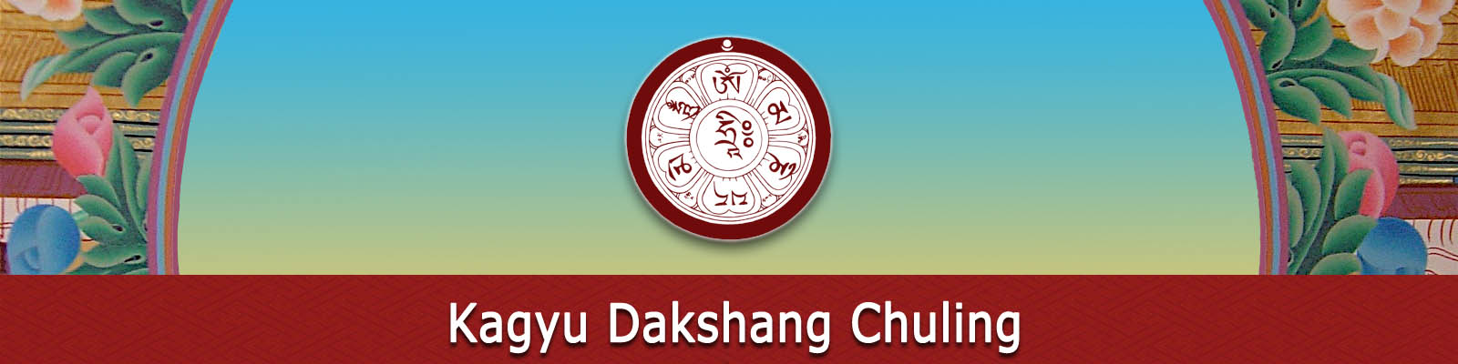 Kagyu Dakshang Chuling